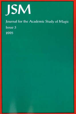 Journal for the Academic Study of Magic, Issue 3 book