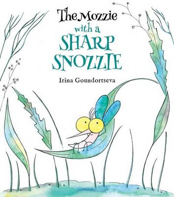 Mozzie with a Sharp Snozzie book