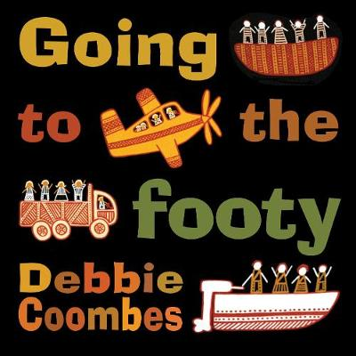 Going to the Footy by Debbie Coombes