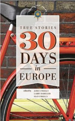 30 Days in Europe by James O'Reilly