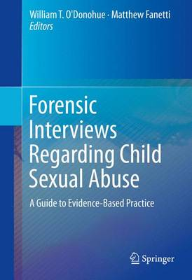 Forensic Interviews Regarding Child Sexual Abuse by William T. O'Donohue