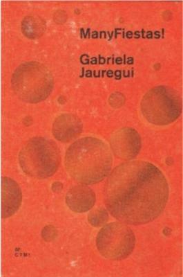 ManyFiestas! by Gabriela Jauregui
