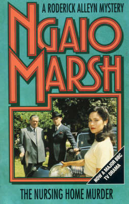 The The Nursing Home Murder by Ngaio Marsh
