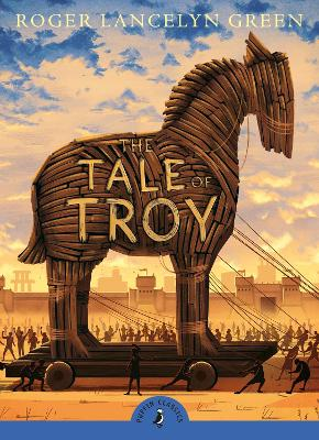 The Tale of Troy by Roger Green