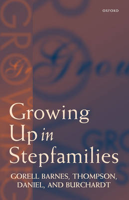 Growing Up in Stepfamilies by Gill Gorell Barnes