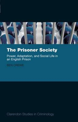 The Prisoner Society by Ben Crewe
