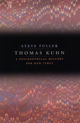 Thomas Kuhn by Steve Fuller