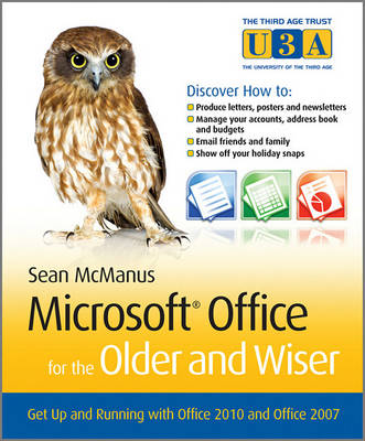 Microsoft Office for the Older and Wiser by Sean McManus
