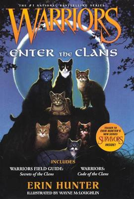 Warriors Enter the Clans by Erin L Hunter
