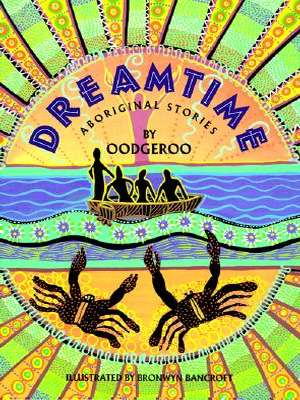 Dreamtime: Aboriginal Stories by Oodgeroo