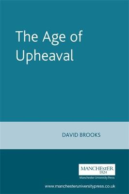 Age of Upheaval by David Brooks