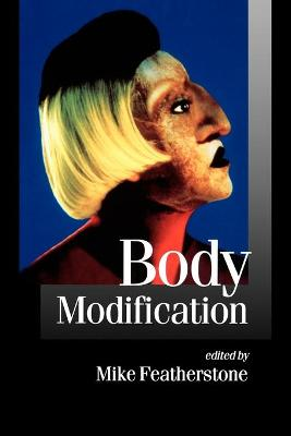 Body Modification by Mike Featherstone