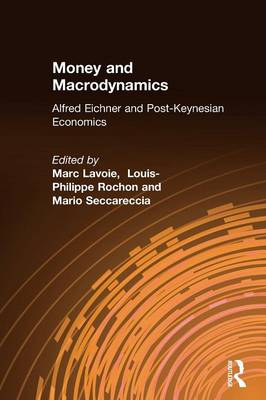 Money and Macrodynamics book