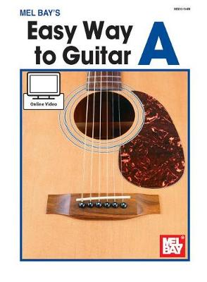 Easy Way to Guitar a by Mel Bay