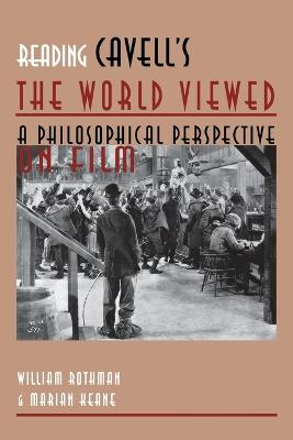 "Reading Cavell's """"the World Viewed by William Rothman"