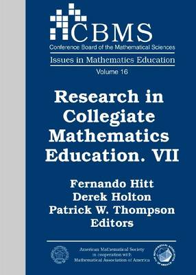Research in Collegiate Mathematics Education VII by Fernando Hitt