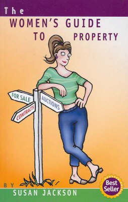 Women's Guide to Property by Susan Jackson