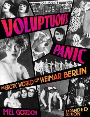 Voluptuous Panic by Mel Gordon