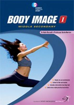 Body Image I: Middle Secondary by Kate Russell