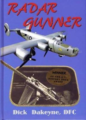 Radar Gunner by Dick Dakeyne DFC