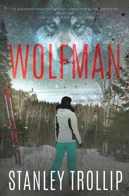 Wolfman by Stanley Trollip