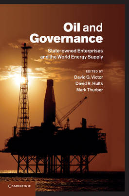 Oil and Governance by David G. Victor