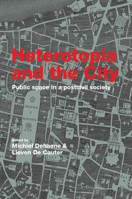 Heterotopia and the City book