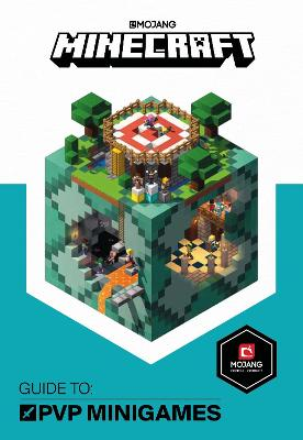 Minecraft Guide to PVP Minigames by Mojang AB