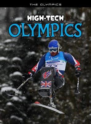High-Tech Olympics by Nick Hunter