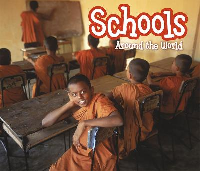 Schools Around the World by Clare Lewis