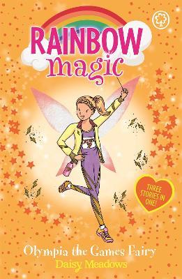 Rainbow Magic: Olympia the Games Fairy by Daisy Meadows