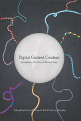 Digital Content Creation by Kirsten Drotner