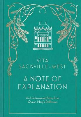 A Note of Explanation by Vita Sackville-West