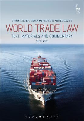 World Trade Law by Simon Lester
