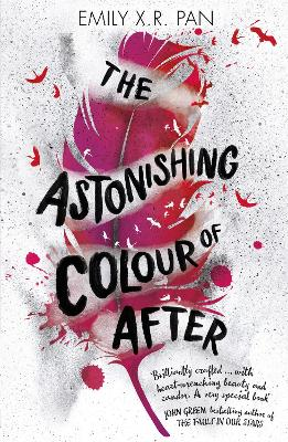 Astonishing Colour of After by Emily X. R. Pan