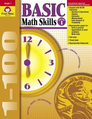 Basic Math Skills Grade 1 by Evan-Moor Educational Publishers