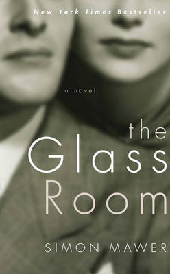 Glass Room by Simon Mawer