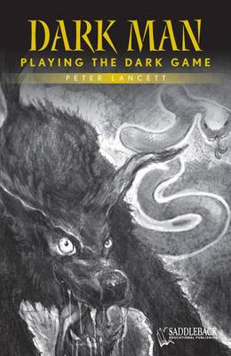 Playing the Dark Game (Yellow Series) by Peter Lancett