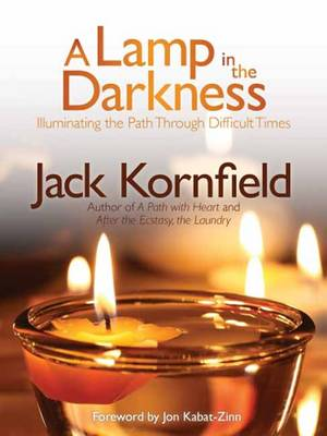Lamp in the Darkness by Jack Kornfield