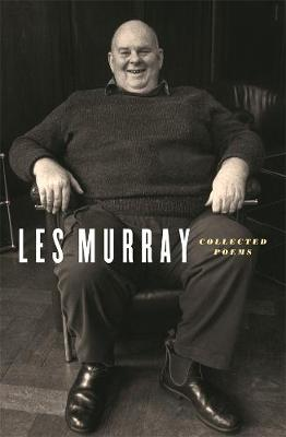 Collected Poems by Les Murray