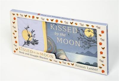 Kissed by the Moon: Book and Snuggle Blanket Box Set by Alison Lester