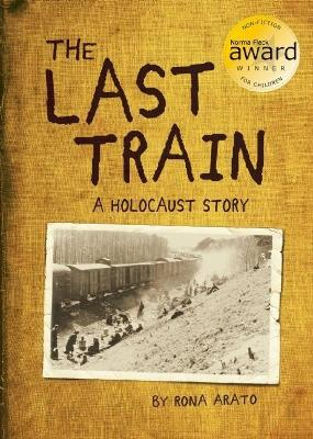 Last Train: A Holocaust Story book