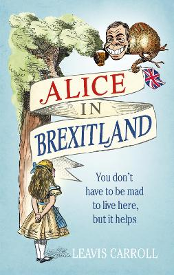 Alice in Brexitland by Lucien Young