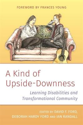 A Kind of Upside-Downness: Learning Disabilities and Transformational Community book