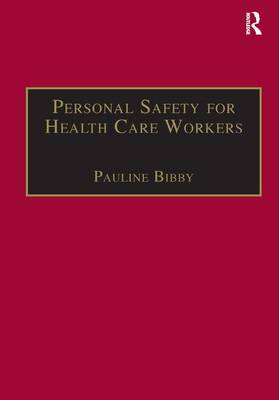 Personal Safety for Health Care Workers by Pauline Bibby