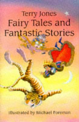 FAIRY TALES & FANTASTIC STORIES by Terry Jones