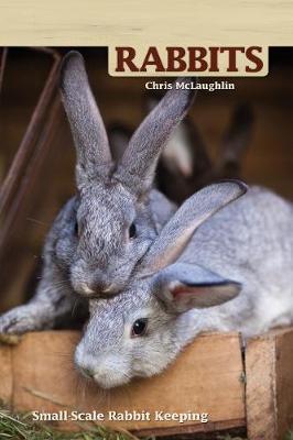 Hobby Farms: Rabbits by Chris McLaughlin