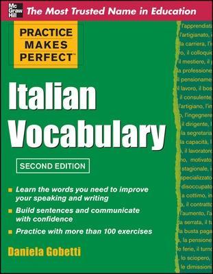 Practice Makes Perfect Italian Vocabulary by Daniela Gobetti