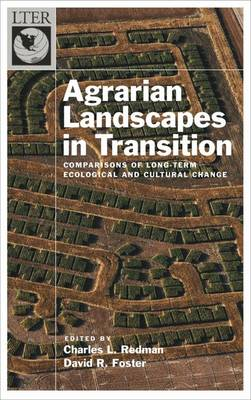 Agrarian Landscapes in Transition by Charles Redman