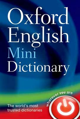 Oxford English Mini Dictionary by Oxford Dictionaries